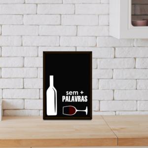 """Quadro Porta Rolhas """"Sem + Palavras"""" p/ Cozinhas Bares Área de Churrasco, C/ vidro 3mm e Moldura em Madeira na Cor Tabaco"""