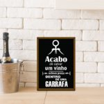 """Quadro Porta Rolhas """"Acabo de Salvar um Vinho"""" p/ Cozinhas Bares Área de Churrasco, C/ vidro 3mm e Moldura em Madeira na Cor Mel"""