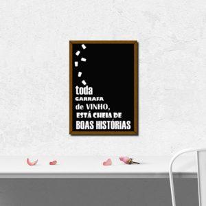 """Quadro Porta Rolhas """"Cheia de Boas Histórias"""" p/ Cozinhas Bares Área de Churrasco, C/ vidro 3mm e Moldura em Madeira na Cor Mel"""