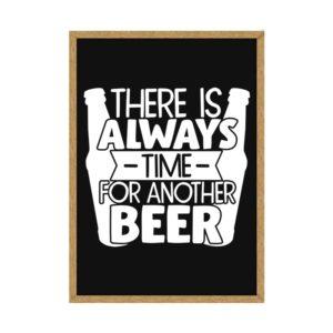 """Quadro Porta Tampinhas """"There is Always Time For Another Beer"""" p/ Cozinhas Bares Área de Churrasco, C/ vidro 3mm e Moldura em Madeira na Cor Mel"""
