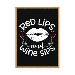 """Quadro Porta Rolhas """"Red Lips and Wine Sips"""" p/ Cozinhas Bares Área de Churrasco, C/ vidro 3mm e Moldura em Madeira na Cor Mel"""