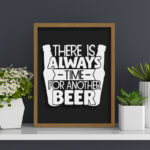 """Quadro Porta Tampinhas ou lacre """"There is Always Time For Another Beer"""", Cozinhas, Bares, Área de Churrasco, espaço gourmet, C/ vidro 3mm e Moldura em Madeira na Cor Mel"""
